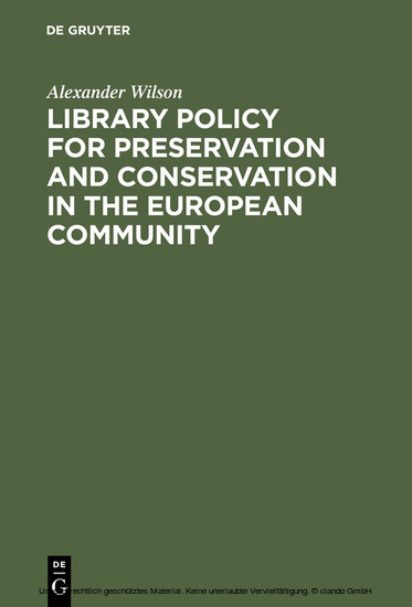 Library Policy for Preservation and Conservation in the European Community - Blick ins Buch