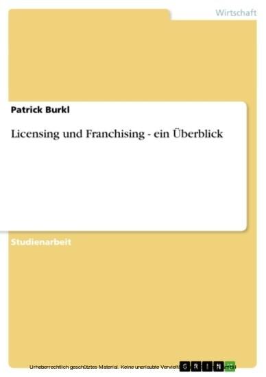 Licensing und Franchising - ein Überblick - Blick ins Buch