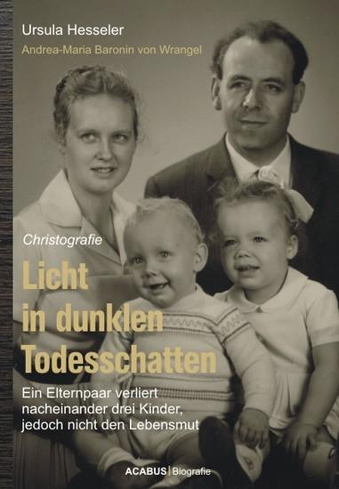 Licht in dunklen Todesschatten... Ein Elternpaar verliert nacheinander drei Kinder, jedoch nicht den Lebensmut - Blick ins Buch