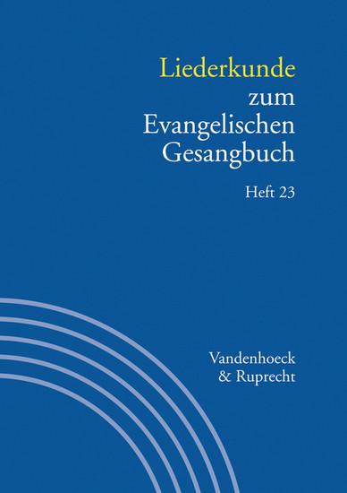 Liederkunde zum Evangelischen Gesangbuch. Heft 23 - Blick ins Buch