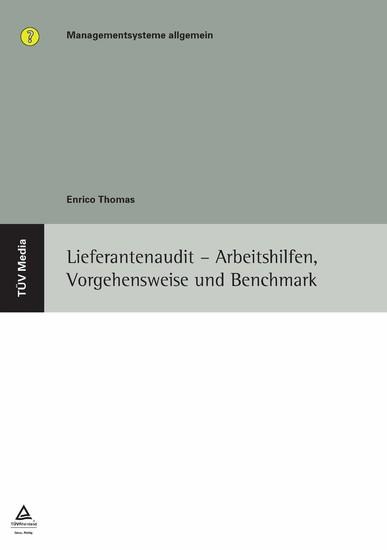 Lieferantenaudit - Arbeitshilfen, Vorgehensweise und Benchmark (E-Book, PDF) - Blick ins Buch
