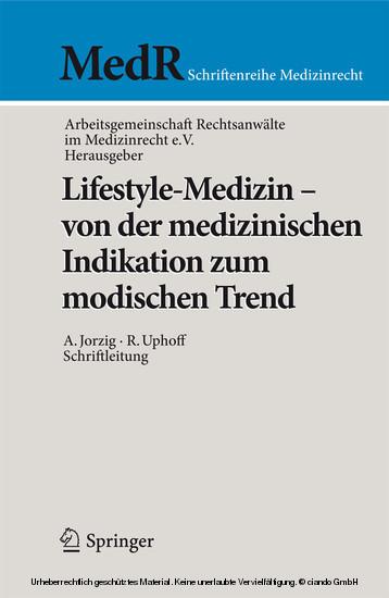 Lifestyle-Medizin - von der medizinischen Indikation zum modischen Trend - Blick ins Buch