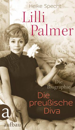 Lilli Palmer. Die preußische Diva - Blick ins Buch