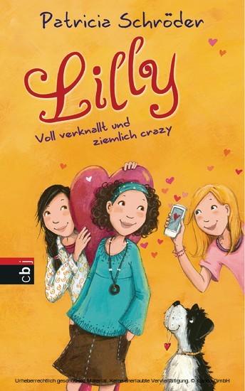 Lilly - Voll verknallt und ziemlich crazy - Blick ins Buch