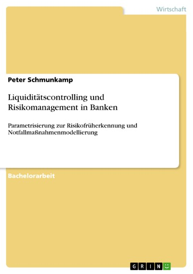 Liquiditätscontrolling und Risikomanagement in Banken - Blick ins Buch