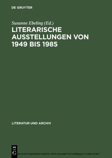 Literarische Ausstellungen von 1949 bis 1985 - Blick ins Buch
