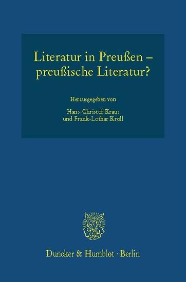 Literatur in Preußen - preußische Literatur? - Blick ins Buch