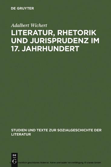 Literatur, Rhetorik und Jurisprudenz im 17. Jahrhundert - Blick ins Buch