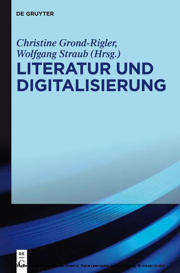 Literatur und Digitalisierung - Blick ins Buch