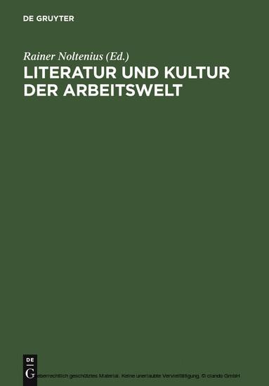 Literatur und Kultur der Arbeitswelt - Blick ins Buch