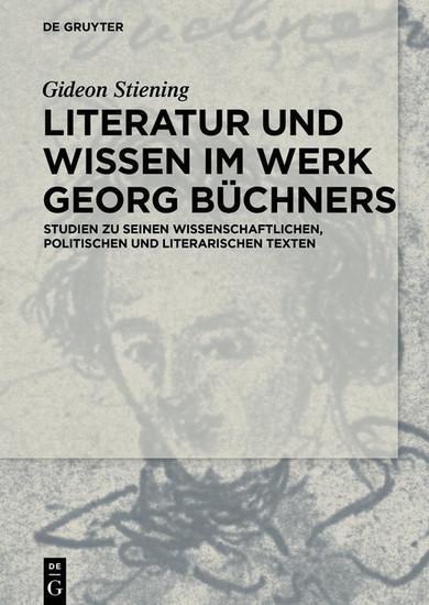 Literatur und Wissen im Werk Georg Büchners - Blick ins Buch