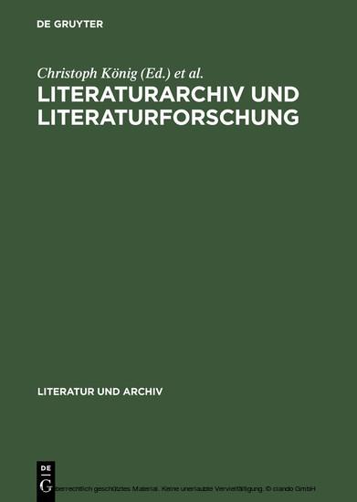 Literaturarchiv und Literaturforschung - Blick ins Buch