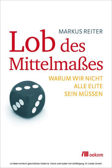Lob des Mittelmaßes - Blick ins Buch
