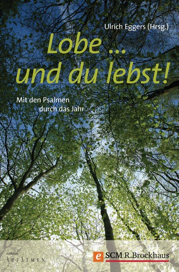 Lobe ... und du lebst! - Blick ins Buch