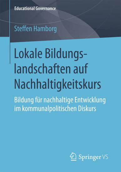 Lokale Bildungslandschaften auf Nachhaltigkeitskurs - Blick ins Buch