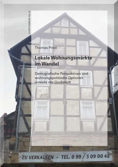 Lokale Wohnungsmärkte im Wandel - Blick ins Buch