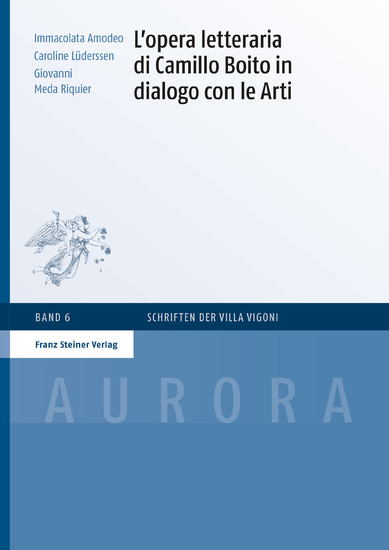 L'opera letteraria di Camillo Boito in dialogo con le Arti - Blick ins Buch