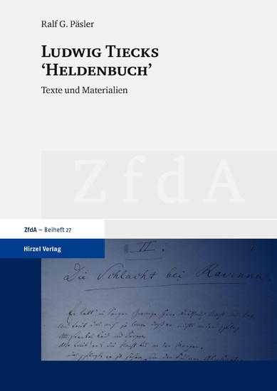 Ludwig Tiecks 'Heldenbuch' - Blick ins Buch