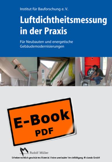 Luftdichtheitsmessung in der Praxis - Für Neubauten und energetische Gebäudemodernisierungen - Blick ins Buch