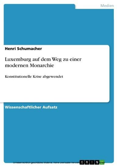 Luxemburg auf dem Weg zu einer modernen Monarchie - Blick ins Buch