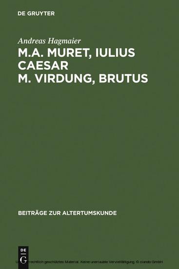 M. A. Muret, Iulius Caesar. M. Virdung, Brutus - Blick ins Buch