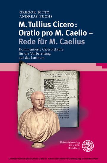 M. Tullius Cicero: Oratio pro M. Caelio - Rede für M. Caelius - Blick ins Buch