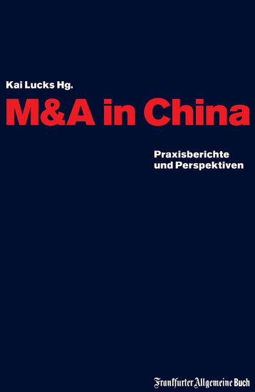 M&A in China - Blick ins Buch