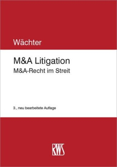M&A Litigation - Blick ins Buch