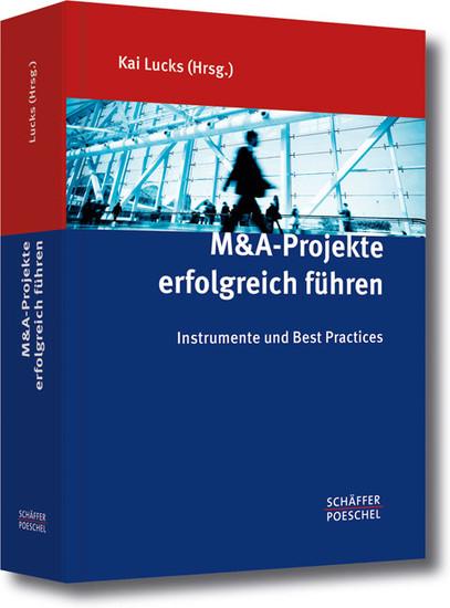 M&A-Projekte erfolgreich führen - Blick ins Buch