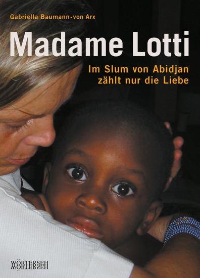 Madame Lotti - Blick ins Buch
