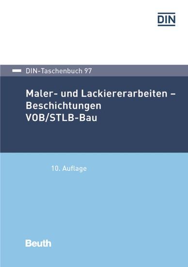 Maler- und Lackiererarbeiten - Beschichtungen VOB/STLB-Bau - Blick ins Buch