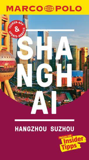 MARCO POLO Reiseführer Shanghai, Hangzhou, Sozhou - Blick ins Buch