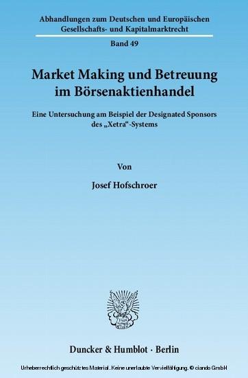 Market Making und Betreuung im Börsenaktienhandel. - Blick ins Buch