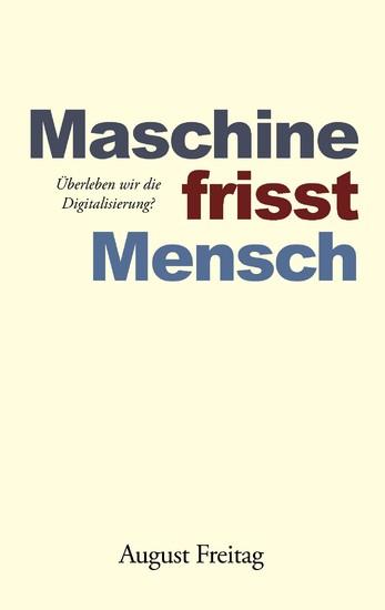 Maschine frisst Mensch - Blick ins Buch