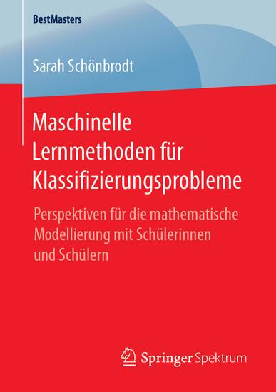 Maschinelle Lernmethoden für Klassifizierungsprobleme - Blick ins Buch