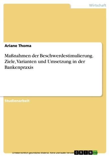 Maßnahmen der Beschwerdestimulierung. Ziele, Varianten und Umsetzung in der Bankenpraxis - Blick ins Buch