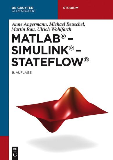 MATLAB - Simulink - Stateflow - Blick ins Buch