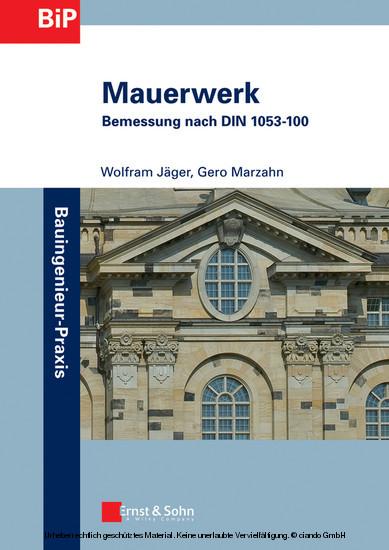 Mauerwerk - Bemessung nach DIN 1053-100 - Blick ins Buch