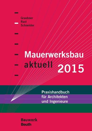 Mauerwerksbau aktuell 2015 - Blick ins Buch