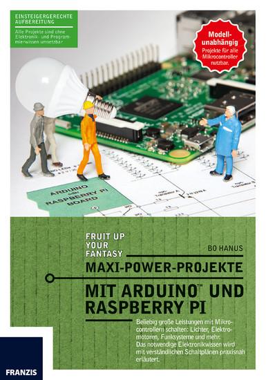 Maxi-Power-Projekte mit Arduino und Raspberry Pi - Blick ins Buch