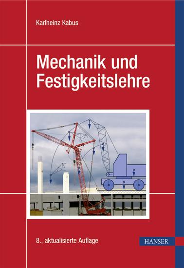 Mechanik und Festigkeitslehre - Blick ins Buch