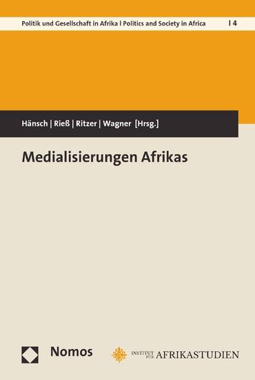 Medialisierungen Afrikas - Blick ins Buch