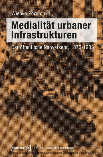 Medialität urbaner Infrastrukturen - Blick ins Buch