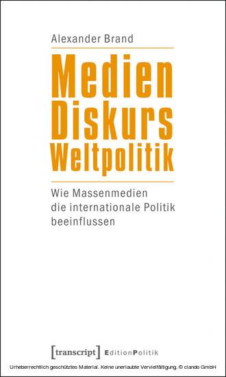 Medien - Diskurs - Weltpolitik - Blick ins Buch
