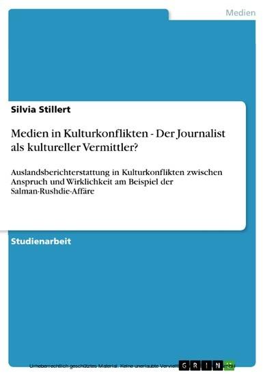Medien in Kulturkonflikten - Der Journalist als kultureller Vermittler? - Blick ins Buch