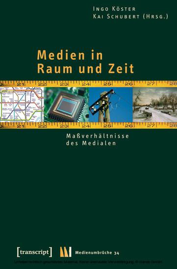 Medien in Raum und Zeit - Blick ins Buch