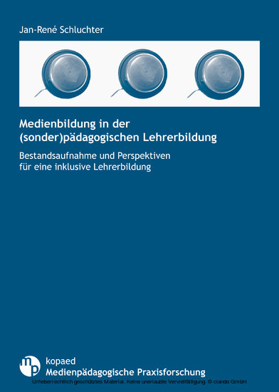 Medienbildung in der (sonder)pädagogischen Lehrerbildung - Blick ins Buch