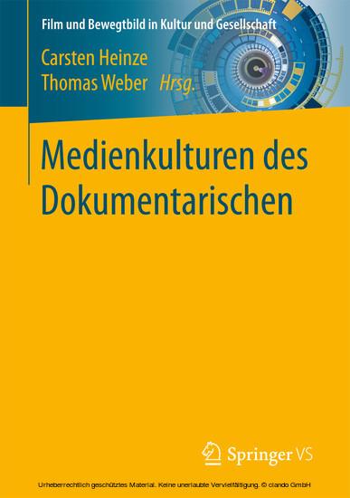 Medienkulturen des Dokumentarischen - Blick ins Buch