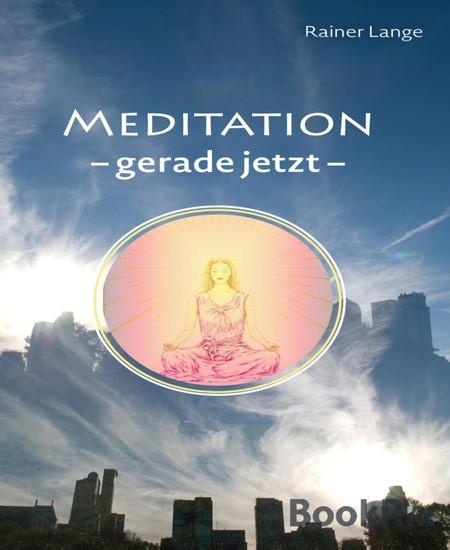 Meditation - gerade jetzt - Blick ins Buch