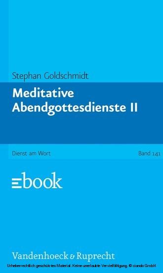 Meditative Abendgottesdienste, Teil 2 - Blick ins Buch
